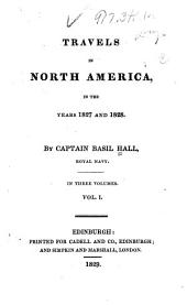 Travels in North America in the Years 1827 and 1828: Volume 1
