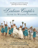 The Lesbian Couple s Guide to Wedding Planning PDF