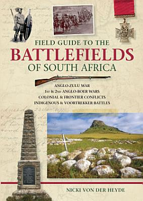 Field Guide to the Battlefields of South Africa PDF