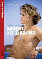 Model zu haben ?