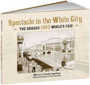 Spectacle in the White City Book