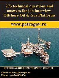 273 technical questions and answers for job interview Offshore Oil & Gas Platforms