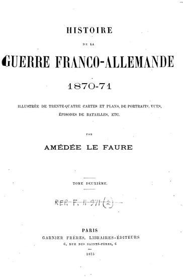 Histoire de la guerre franco allemande 1870 71 PDF