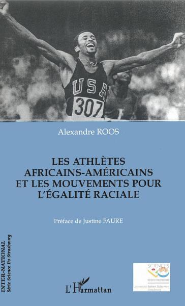 Les Athletes Africains Americains Et Les Mouvements Pour Legalite Raciale