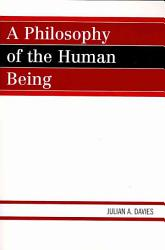 A Philosophy of the Human Being PDF