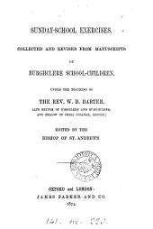 Sunday-school exercises, collected and ed. by the bishop of st. Andrews