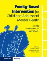 Family Based Intervention for Child and Adolescent Mental Health PDF