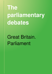 The Parliamentary Debates: Volume 166