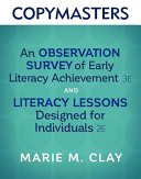 Copymasters for an Observation Survey of Early Literacy Achievement  Third Edition  and Literacy Lessons Designed for Individuals  Second Edition