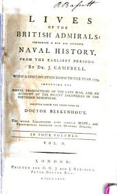 Lives of the British admirals:: containing a new and accurate naval history, from the earliest periods, Volume 2