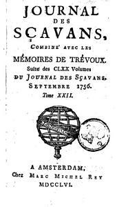 Le journal des sçavans, combiné avec les mémoires de Trévoux: Volume22