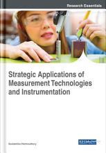 Strategic Applications of Measurement Technologies and Instrumentation PDF