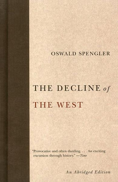 Download The Decline of the West Book