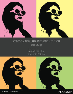 Jazz Styles  Pearson New International Edition