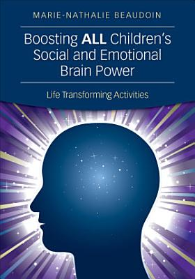 Boosting ALL Children s Social and Emotional Brain Power