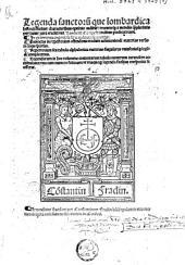 Legenda sanctorum que Lombardica historia dicitur ... cura eruditi Lamberti Campestri ordinis predicatorum ...