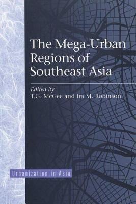 The Mega Urban Regions Of Southeast Asia