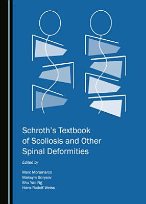 Schroth   s Textbook of Scoliosis and Other Spinal Deformities PDF