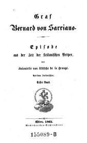 Graf Bernard von Sarriano: Episode aus der Zeit der sicilianischen Vesper, Band 1