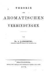 Theorie der aromatischen Verbindungen