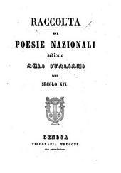 Raccolta di poesie nazionali, dedicate agli Italiani del secolo XIX. [Edited by D. Oulif.]