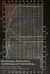 Berechnung, Konstruktion, Ausführung und Unterhaltung des Oberbaues