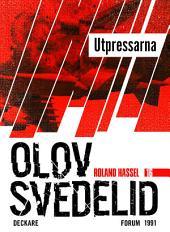 Utpressarna: En Roland Hassel-thriller