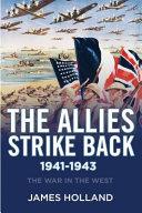 The Allies Strike Back  1941 1943