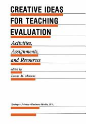 Creative Ideas For Teaching Evaluation: Activities, Assignments and Resources