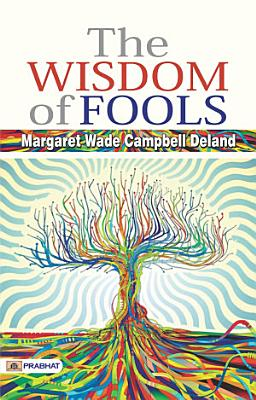 The Wisdom of Fools PDF