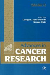 Advances in Cancer Research: Volume 72