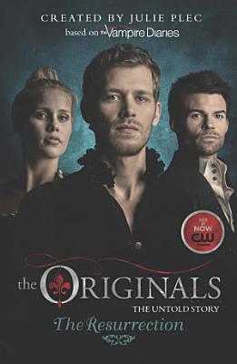 The Originals  The Resurrection