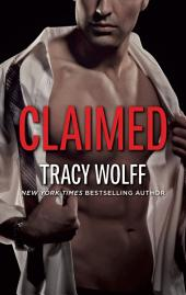 Claimed: A Possessive Flawed Hero Romance