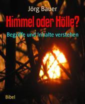 Himmel oder Hölle?: Begriffe und Inhalte verstehen