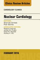 Nuclear Cardiology  an Issue of Cardiology Clinics PDF