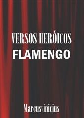 Versos Heróicos Flamengo