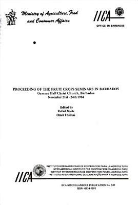 Proceeding of the Fruit Crops Seminars in Barbados