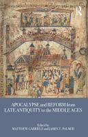 Apocalypse and Reform from Late Antiquity to the Middle Ages PDF