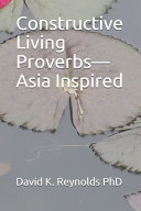 Constructive Living Proverbs-Asia Inspired