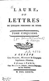 Laure ou lettres de quelques femmes de Suisse: Volume5