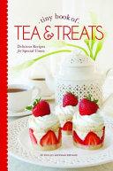 Tiny Book Of Tea   Treats