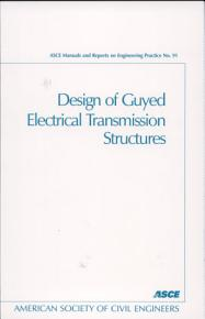Design of Guyed Electrical Transmission Structures PDF