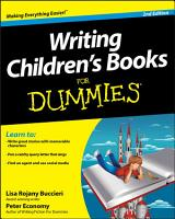 Writing Children s Books For Dummies PDF