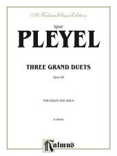 Three Grand Duets, Opus 69: For Violin and Viola