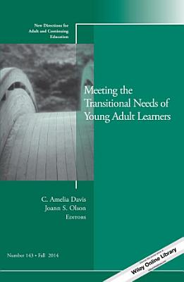 Meeting the Transitional Needs of Young Adult Learners