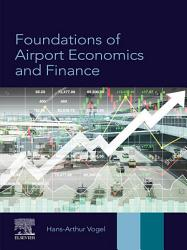 Foundations of Airport Economics and Finance PDF