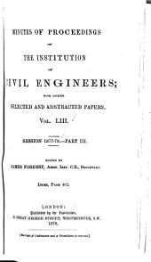 Minutes of Proceedings of the Institution of Civil Engineers: Volume 53