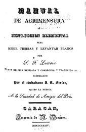 Manual de agrimensura ó instrucción elemental para medir tierras y levantar planos