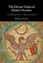 The Divine Vision of Dante's Paradiso
