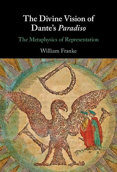 The Divine Vision Of Dantes Paradiso